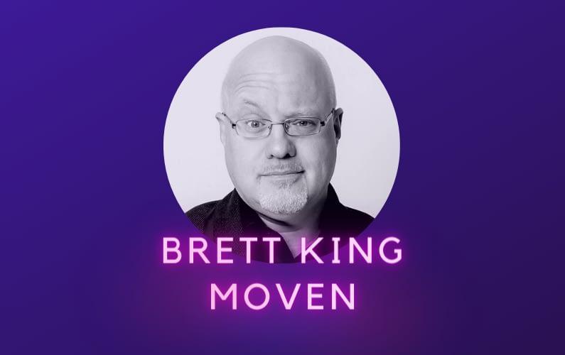 Brett King Moven