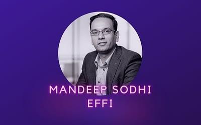 Mandeep Sodhi, Effi
